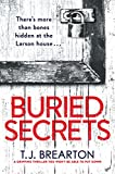Buried Secrets: A gripping thriller you won't be able to put down