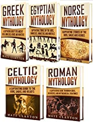 Mythology: A Captivating Guide to Greek Mythology, Egyptian Mythology, Norse Mythology, Celtic Mythology and R