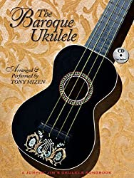 The Baroque Ukulele (Book & CD) of Mizen, Tony Pap/Com Edition on 02 November 2012