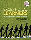Exceptional Learners : An Introduction to Special Education, Hallahan, Daniel P. and Kauffman, James M., 0132995336