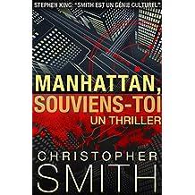 Manhattan, Souviens-Toi (5ème Avenue series t. 4) (French Edition)