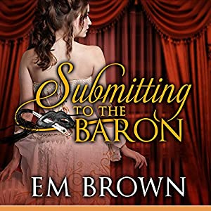 Submitting to the Baron Audiobook
