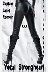 Captain Lanie Romein a.k.a. The Ice Queen Kindle Edition
