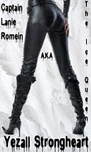 Captain Lanie Romein a.k.a. The Ice Queen