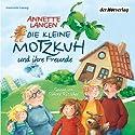 Die kleine Motzkuh und ihre Freunde Hörbuch von Annette Langen Gesprochen von: Simone Ritscher