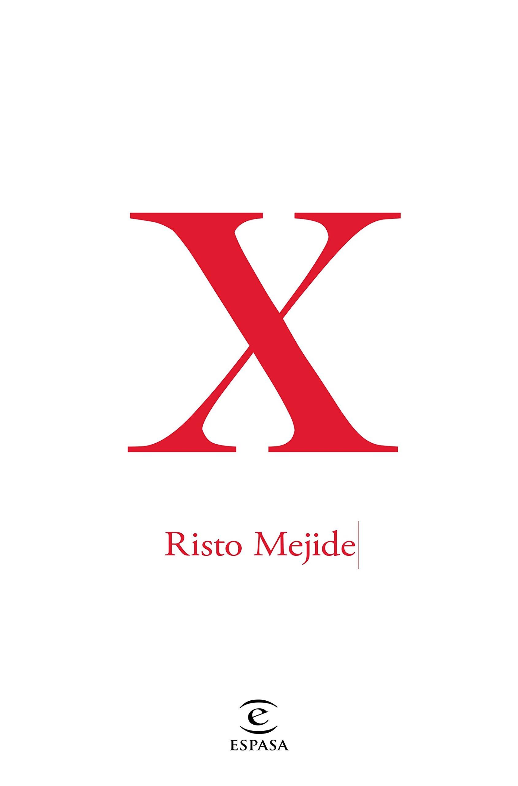 X (FUERA DE COLECCIÓN Y ONE SHOT): Amazon.es: Mejide, Risto ...