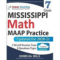 Mississippi Academic Assessment Program Test Prep: 7th Grade Math Practice Workbook and Full-length Online Assessments…