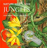 Nature Hide and Seek: Jungles, John Norris Wood, 1935021060