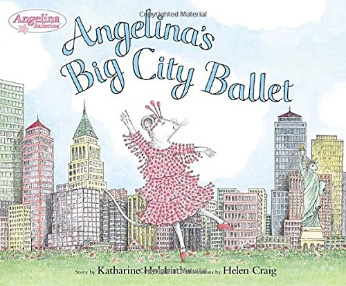 Angelina's Big City Ballet (Angelina Ballerina) by Viking Juvenile
