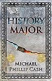 The History Major: A Novella
