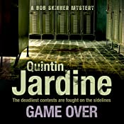 Game Over: Bob Skinner, Book 27 | Quintin Jardine