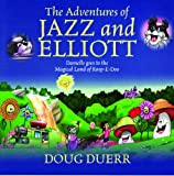 The Adventures of Jazz and Elliott, Doug Duerr, 143275405X