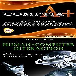 CompTIA A+ & Human-Computer Interaction