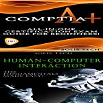 CompTIA A+ & Human-Computer Interaction |  Solis Tech