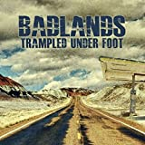 Badlands by Trampled Under Foot (2013-07-09)