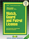 Watch, Guard and Patrol