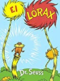 img - for El Lorax (the Lorax) by Dr Seuss (1993-04-05) book / textbook / text book