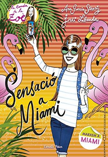 Sensaci a Miami: La Banda de la Zo 13 (Catalan Edition)