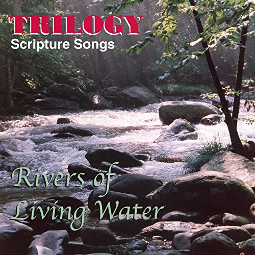 Rivers of Living Water]()