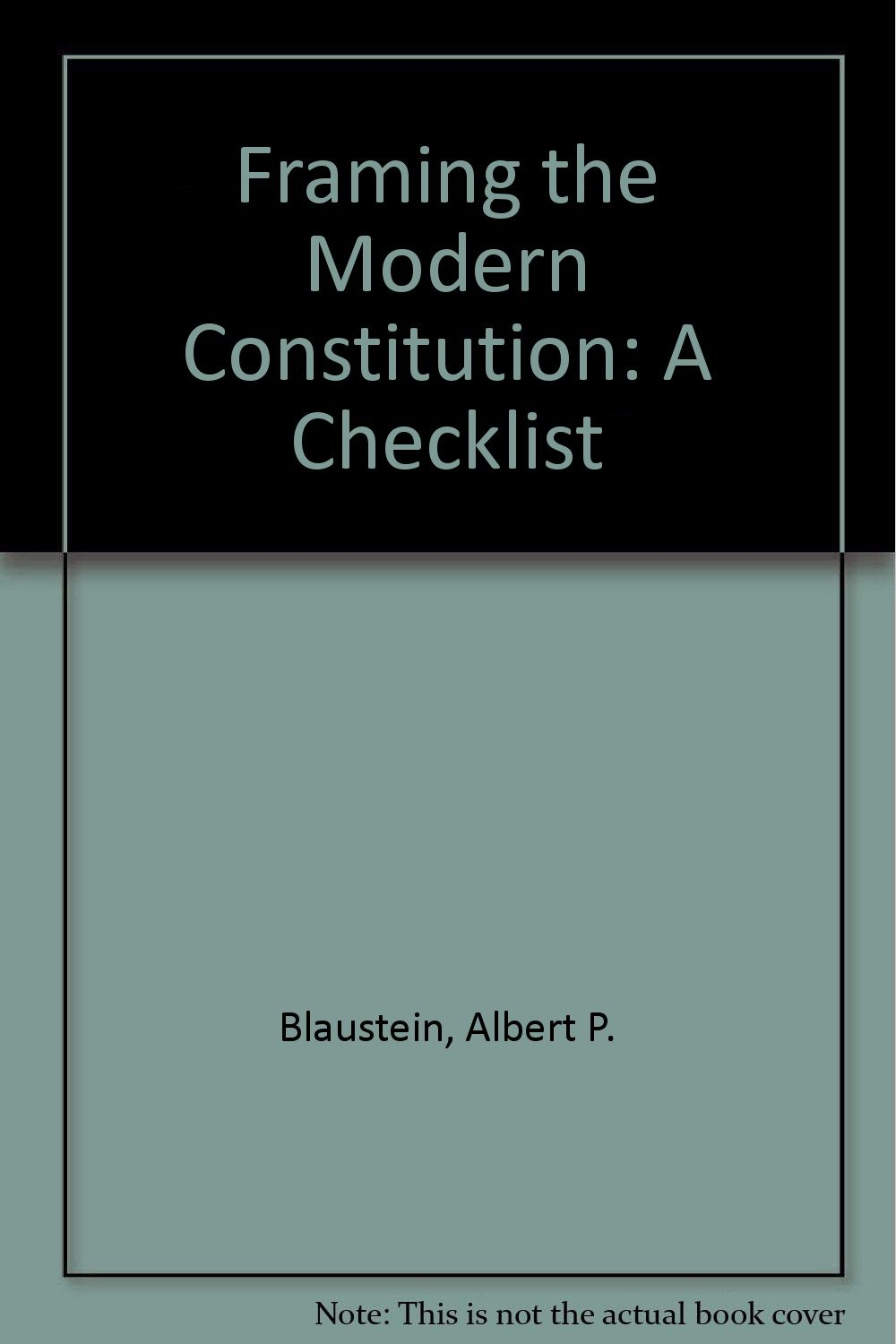 Framing the Modern Constitution: A Checklist: Amazon.de: Albert P ...