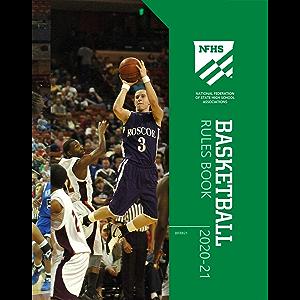 2020-21 NFHS Basketball Rules Book