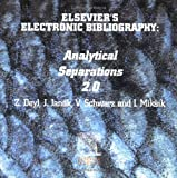 Elsevier's Electronic Bibliography : Analytical Separations 2.0, Deyl, Z. and Janák, J., 0444505075