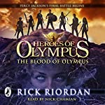 The Blood of Olympus : Heroes of Olympus, Book 5 | Rick Riordan