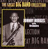 The Great Big Band Collection: Johnny Hodges And His Orchestra