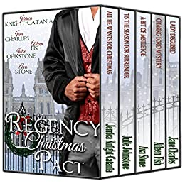 A Regency Christmas Pact by [Stone, Ava, Johnstone, Julie, Knight-Catania, Jerrica, Charles, Jane, Fish, Aileen]