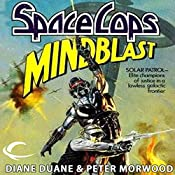 Mindblast: Space Cops, Book 1 | Diane Duane, Peter Morwood