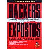 Hackers Expostos: Segredos E Soluções Para A Segurança De Redes