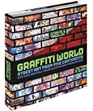 Graffiti World: Street Art from Five Continents