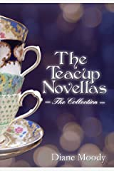The Teacup Novellas - The Collection Kindle Edition