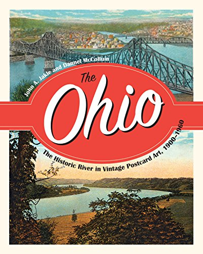 (The Ohio: The Historic River in Vintage Postcard Art, 1900-1960)
