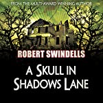 A Skull in Shadows Lane   Robert Swindells
