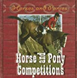 Horse and Pony Competitions, Marion Curry, 083686834X