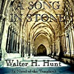 A Song in Stone | Walter H. Hunt