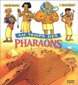 """Afficher """"Au temps des pharaons"""""""