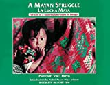 A Mayan Struggle, Vince Heptig and Rigoberta M. Tum, 0965614409