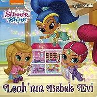 Shimmer ve Shine - Leah'nın Bebek Evi: Öykü Kitabı