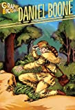Daniel Boone, Graphic Biography (Saddleback Graphic: Biographies)