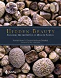 Hidden Beauty, Norman Barker and Christine Iacobuzio-Donahue, 0764344129