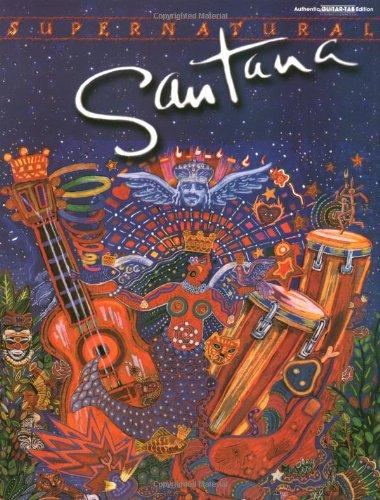 (Santana / Supernatural (Authentic Guitar-Tab))