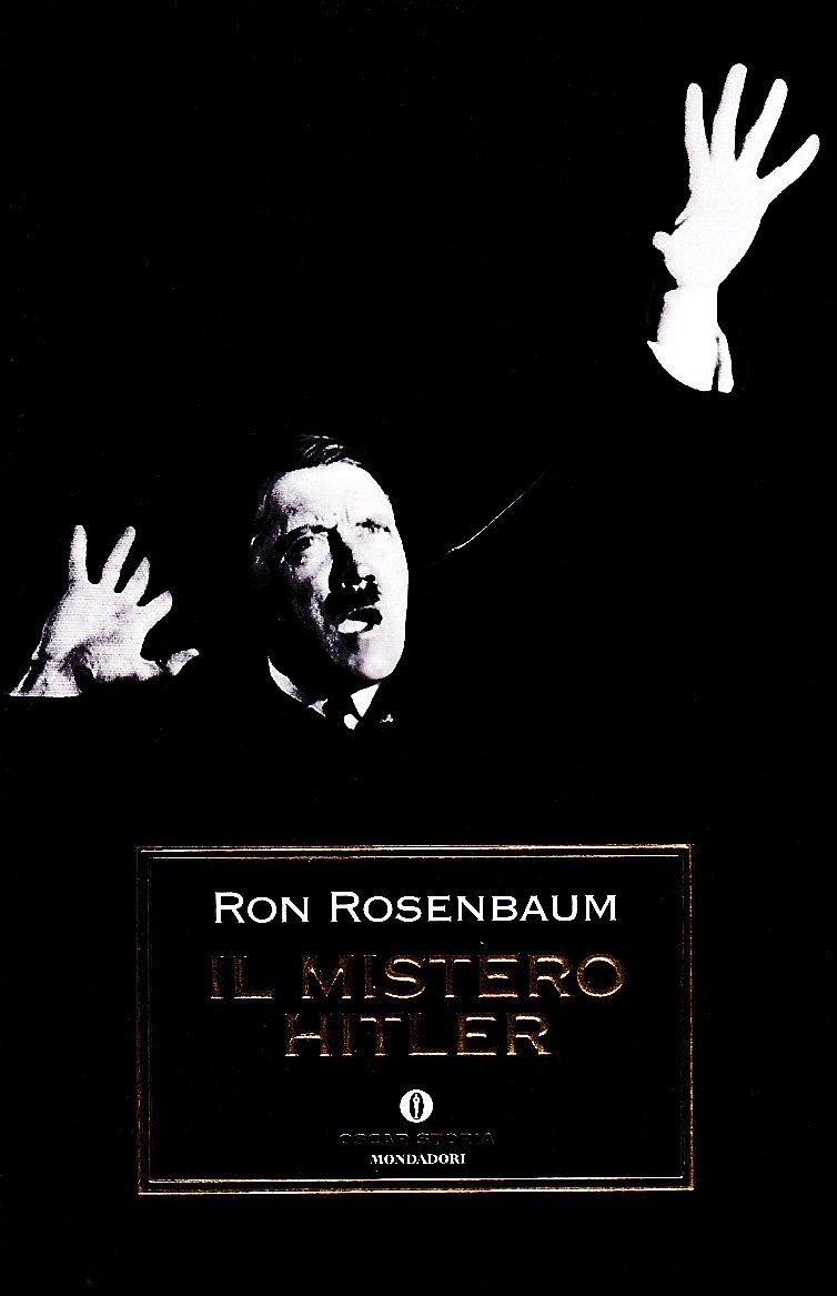 Il mistero Hitler: 214 (Oscar storia): Amazon.es: Rosenbaum ...