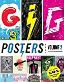 Gig Posters, Vol. 2: Rock Show Art of the 21st Century by Clay Hayes (2011-11-05)