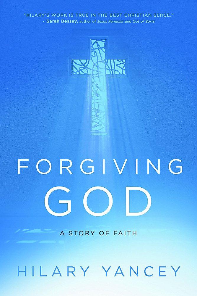 Forgiving God: A Story of Faith