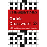 The Times Quick Crossword Book 23: 100 World-Famous Crossword Puzzles from the Times2