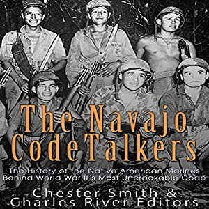 The Navajo Code Talkers Audiobook