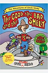 The Good, the Bad, and the Smelly (Adventures of Uncle Stinky) Hardcover