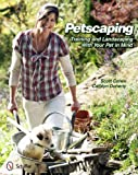 Petscaping, Scott Cohen and Carolyn Doherty, 0764338544